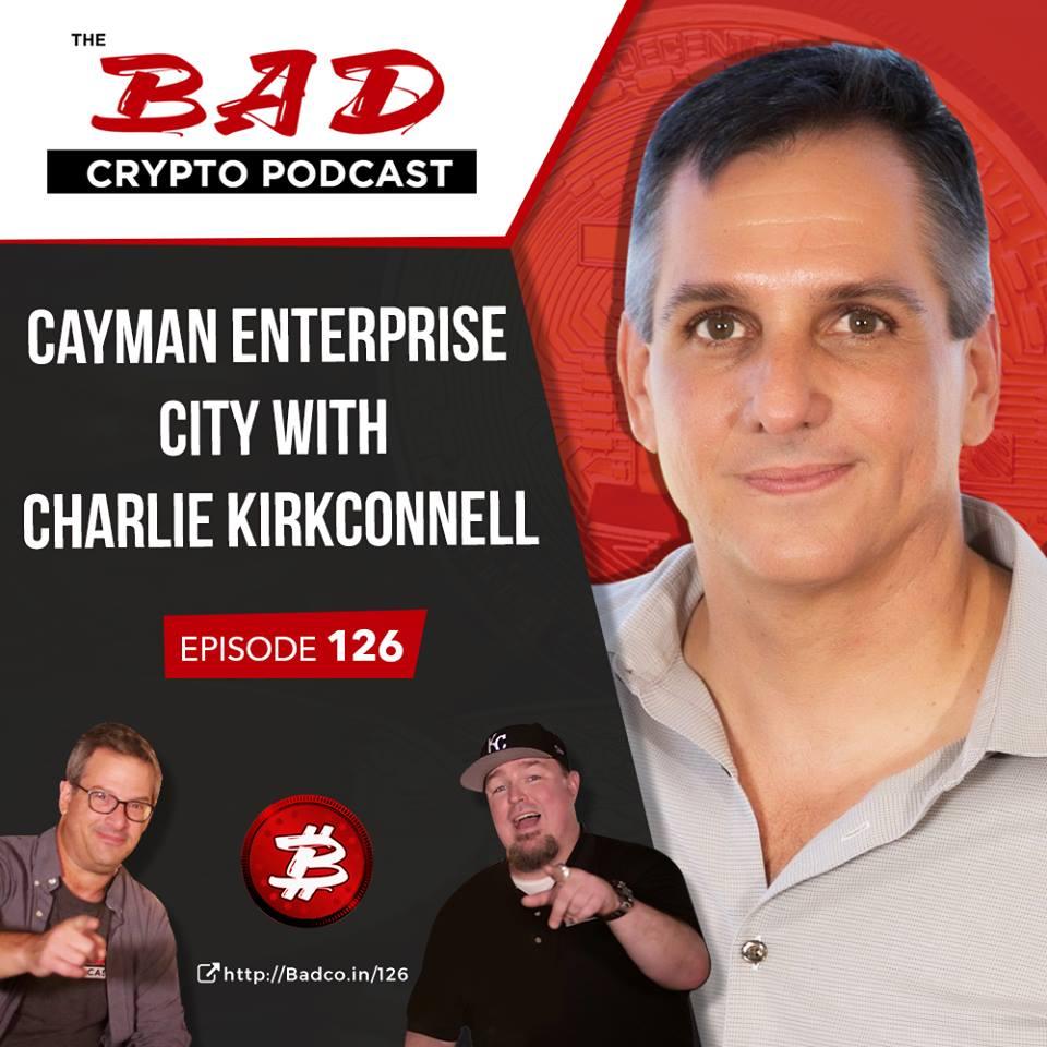 Cayman Enterprise City Bad Crypto Podcast