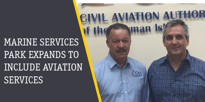 Cayman Marine Services Park Expands to Include Aviation Services